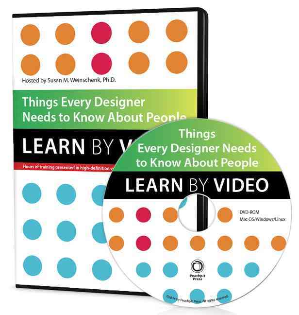 Things Every Designer Needs to Know About People By Weinschenk, Susan